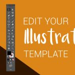 How to edit your Illustrator template